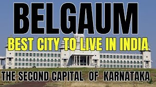 Belgaum - The Second Capital of Karnataka | Belagavi | #belgaum | Belgaum News | Best City