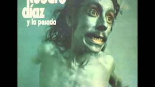 Kubero Diaz y La Pesada (1973) [Full Album]