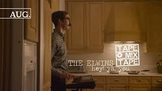 The Elwins - Hey, Ya You