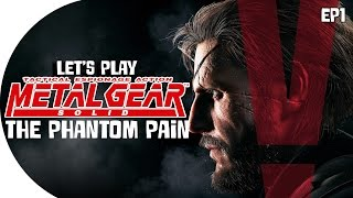 Let's Play | Metal Gear Solid V: The Phantom Pain (What in the Actual F^CK?) (Episode 1)