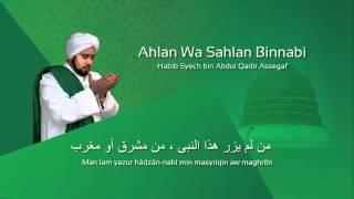 Ahlan Wa Sahlan Bin Nabi - Habib Syech (Lafadz Lirik)