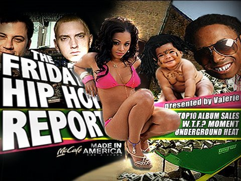 The Friday Hip Hop Report May 15th 2009