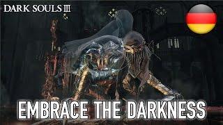 Dark Souls III - PC/XB1/PS4 - Embrace the Darkness (German)