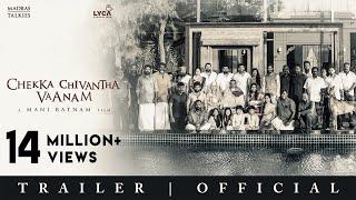 CHEKKA CHIVANTHA VAANAM | Official Trailer - Tamil | Mani Ratnam | Lyca Productions | Madras Talkies