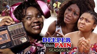 Deeper Than Pain Season 3 - Chioma Chukwuka 2018 Latest Nigerian Nollywood Movie Full HD