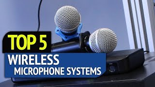 TOP 5: Wireless Microphone Systems 2018