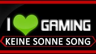Gamer Song - Keine Sonne -  by Execute (Gamer Hymne)