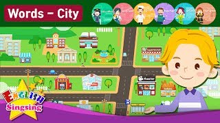 "Kids vocabulary Theme ""City"" - Town structure, Job - Words Theme collection - Educational video"