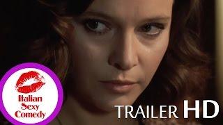 Malizia 1973 HD Trailer | LAURA ANTONELLI