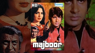Majboor (HD)- Hindi Full Movie - Amitabh Bachchan, Parveen Babi - Hit Hindi Movie With Eng Subs