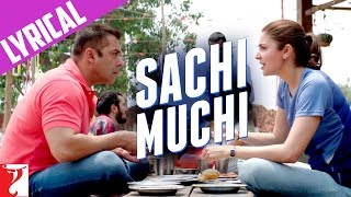 Lyrical: Sachi Muchi Song with Lyrics | Sultan | Salman Khan | Anushka Sharma | Irshad Kamil