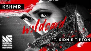KSHMR - Wildcard ft. Sidnie Tipton [Available April 8]