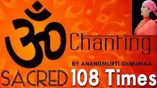 Om Mantra | 108 Times Mantra Chanting