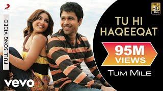 Tum Mile - Tu Hi Haqeeqat Video | Emraan Hashmi, Soha