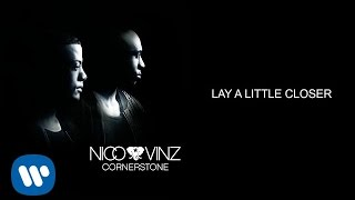 Lay A Little Closer (Official Audio)