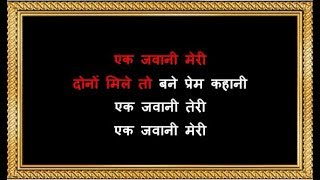 Ek Jawani Teri - Karaoke - Kachche Dhaage - Alka Yagnik & Kumar Sanu