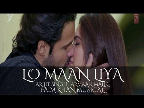 Lo Maan Liya | Arijit Singh | Armaan Malik | Raaz Reboot | 2016 | Faim Khan Official
