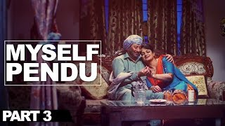MySelf Pendu - Part 3 | Best Punjabi Comedy Movie | Jaswinder Bhalla Upasana Singh Preet Harpal