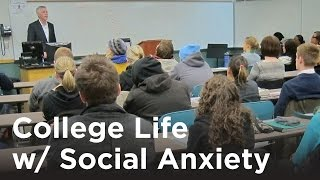 College Life & Social Anxiety Disorder | Dr. Russ Morfitt, Learn to Live CBT