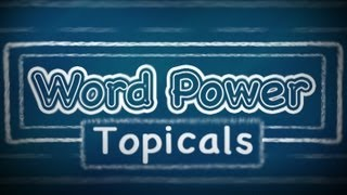 Word Power Topicals:  Careers (Part 1), English Lessons for Beginners