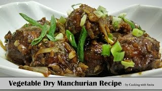 Vegetable Dry Manchurian Recipe in Hindi by Cooking with Smita