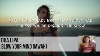 Dua Lipa - Blow Your Mind + Lyrics (Official Audio)