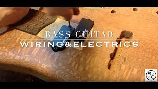 Bass Guitar - Wiring and Electronics