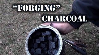 Making Charcoal While Forging