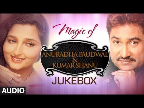 Xxx Mp4 Magic Of Quot Anuradha Paudwal Amp Kumar Sanu Quot Superhit Bollywood Songs Non Stop Hits Jukebox 3gp Sex