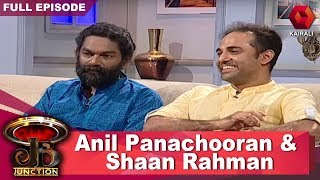 JB Junction : Shaan Rahman And Anil Panachooran | 28th October 2017 | Full Episode