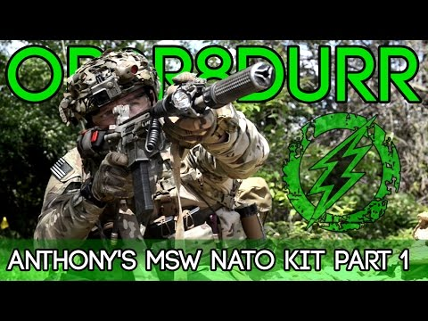 Op0r8durr - Anthony's MSW NATO Kit - Part 1