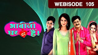 Bhabi Ji Ghar Par Hain - Episode 105 - July 24, 2015 - Webisode