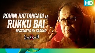 Introducing Rukku Bai - Sarkar 3