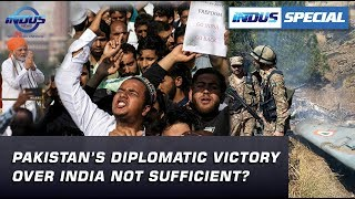 Pakistan's Diplomatic victory over India not sufficient? | Indus Special | Indus News