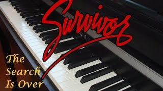 Survivor - The Search Is Over - Piano Instrumental
