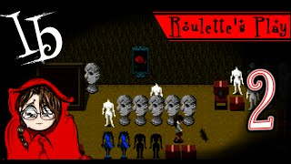 I'm sorry little ant! T_T - Roulette's Play Ib Part 2 - Let's Play JRPG Horror