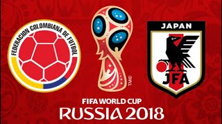 FIFA 18 - COLOMBIA VS JAPAN WORLD CUP 2018