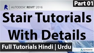 How TO Create Stair With Details In Autodesk Revit | Hindi | Urdu | Part - 01