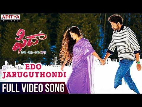 Xxx Mp4 Edo Jaruguthondi Full Video Song Fidaa Full Video Songs Varun Tej Sai Pallavi Sekhar Kammula 3gp Sex