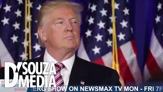 D'Souza: Donald Trump Is A