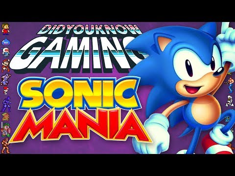 Sonic Mania Did You Know Gaming Feat. Dazz