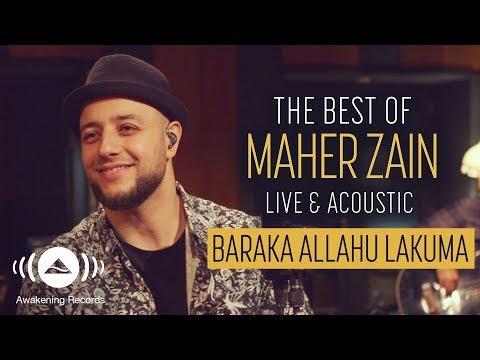 Maher Zain - Baraka Allahu Lakuma (Live & Acoustic - New 2018) mp3