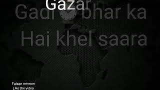 Gazar ne kiya hai ishaara lyrical whatsapp status video