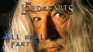 The Lord of the Farts -  The Lost Scenes