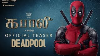Kabali Official Teaser Trailer Remixed With Deadpool