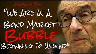 The Bond Market Bubble Has Begun To Unwind Greenspan - Economic Collapse News
