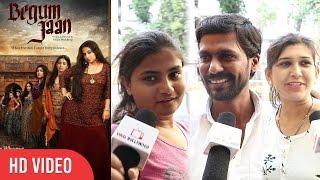Begum Jaan Movie Public Review | Begum Jaan Evening Show Review | Vidya Balan, Gauhar Khan