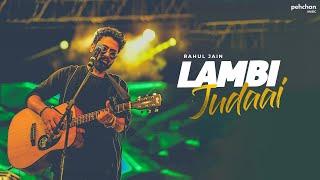 Lambi Judai - Unplugged Cover | Rahul Jain | Reshma