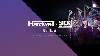 Hardwell & SICK INDIVIDUALS - Get Low