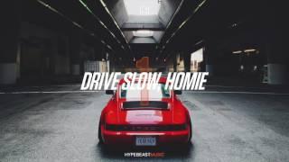 Ta-ku — Drive Slow, Homie Pt. I